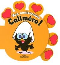 Bon anniversaire Caliméro !