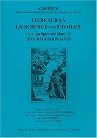 Livre sur la science des étoiles : Avec quelques additions de Jean Régiomontanus