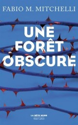 Une forêt obscure