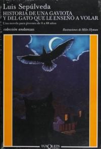 Historia de una gaviota y del gato que le enseno a volar (Spanish Edition)