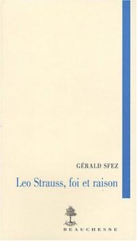 Leo Strauss, foi et raison