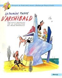 La première pierre d'Archibald : Tome 1, Dialogues juridiques sur la construction des maisons individuelles