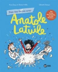 Anatole Latuile cahier de jeux, Tome 02: Fais des farces avec Anatole Latuile