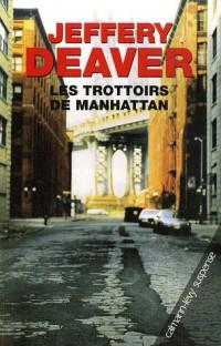 Les trottoirs de Manhattan