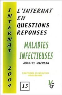 L'internat en questions réponses : maladies infectieuses