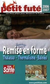 Remise en forme : Thalasso, thermalisme, balnéo