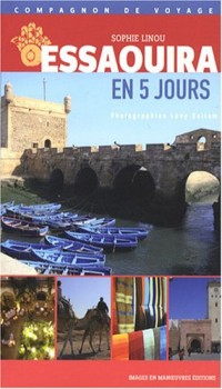 Essaouira en Cinq Jours