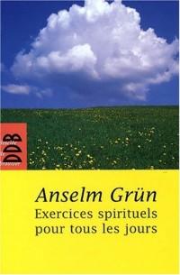Exercices spirituels pour tous les jours