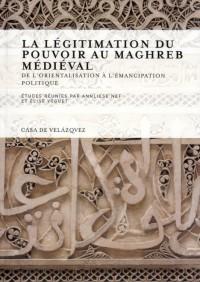 Islam et Legitimation du Pouvoir Dans l Occident Musulman