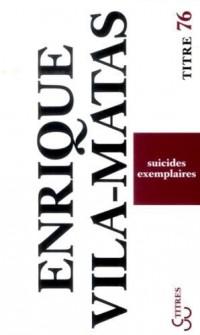 Suicides exemplaires