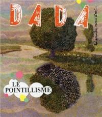 Le Pointillisme (Revue Dada 206)