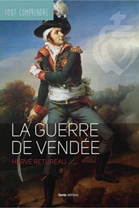 Guerre de Vendée - Coll. Tout Comprendre