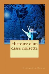 Histoire d'un casse noisette