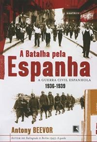 A Batalha Pela Espanha (Em Portuguese do Brasil)