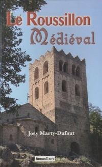 Le Roussillon médiéval
