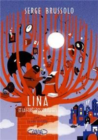 Lina et la forêt des sortilèges. tome2: La ville invisible (2)
