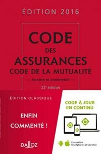 Code des assurances, code de la mutualité 2016 - 22e éd.