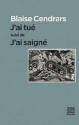 J'Ai Tue Suivi de J'Ai Saigne [Poche]