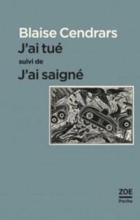 J'Ai Tue Suivi de J'Ai Saigne