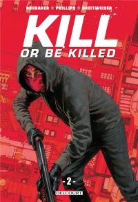 Kill or be killed T02