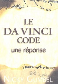 Le Da Vinci Code : Une réponse