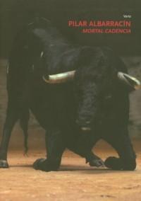 Mortal cadencia Pilar Albarracin : Edition trilingue français-espagnol-anglais