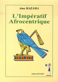 L'impératif afrocentrique