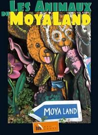 Les Animaux du Moya Land