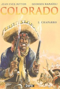 Colorado, Tome 2 : Chaparro