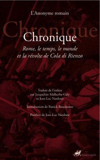 Chronique : Rome, le temps, le monde et la révolte de Cola di Rienzo