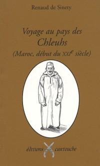 Voyage au pays des Chleuhs (Maroc, début du XXIe siècle)