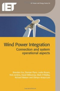 Wind Power Integration: Connect And System Operational Aspects