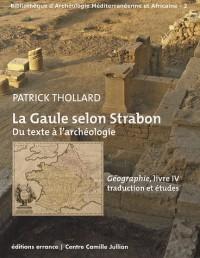 La Gaule selon Strabon : du texte à l'archéologie