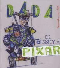 De Walt Disney a Pixar (Revue Dada N 189)
