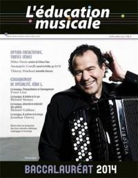L'éducation musicale : Baccalauréat 2014 - Supplément à L'éducation musicale