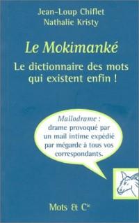 Le Mokimanké : Le Dico des mots qui existent enfin !