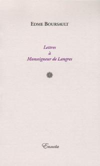 Lettres à Monseigneur de Langres