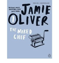 [ THE NAKED CHEF BY OLIVER, JAMIE](AUTHOR)PAPERBACK