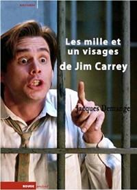 Les mille et un visages de Jim Carrey