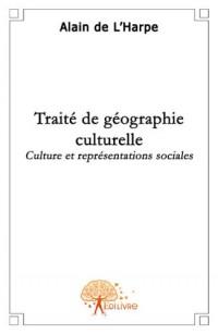 Traité de géographie culturelle