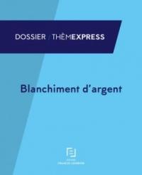 BLANCHIMENT D ARGENT