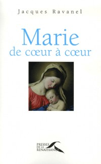 Marie : De coeur à coeur