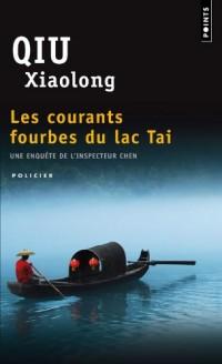 Les Courants fourbes du lac Tai