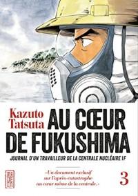 Au Coeur de Fukushima T3