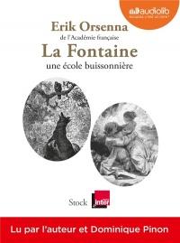 La Fontaine, une école buissonnière: Livre audio 1CD MP3