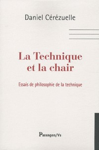 La Technique et la Chair