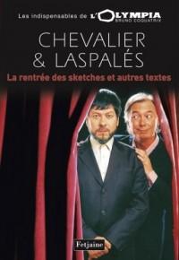 Chevallier et Laspalès : La rentrée des sketches et quelques classiques