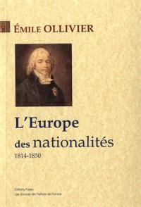 L'Empire libéral : Tome 1, L'Europe des nationalités (1814-1830)