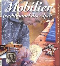 Mobilier traditionnel des Alpes : Chaleur et harmonie du meuble de montagne
