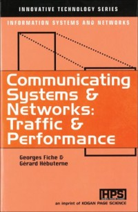 Communicating systems & networks: traffic & performance